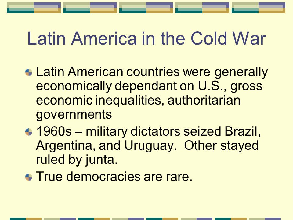 Latin America in the Cold War