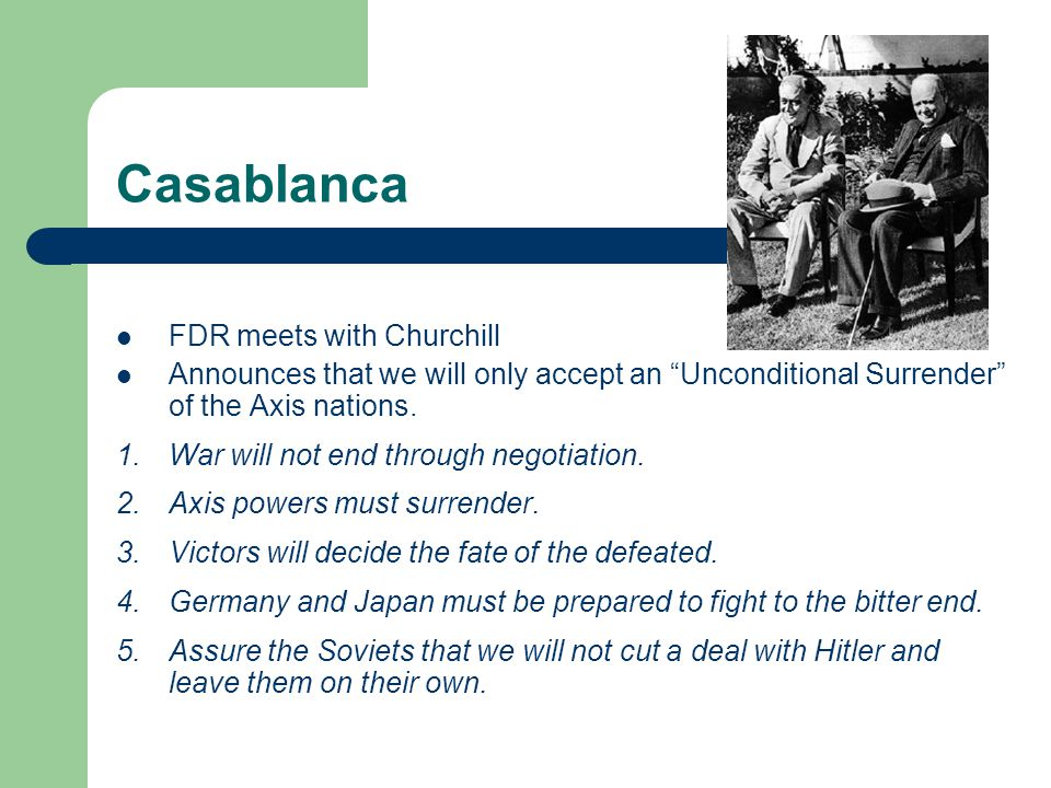 Casablanca FDR meets with Churchill