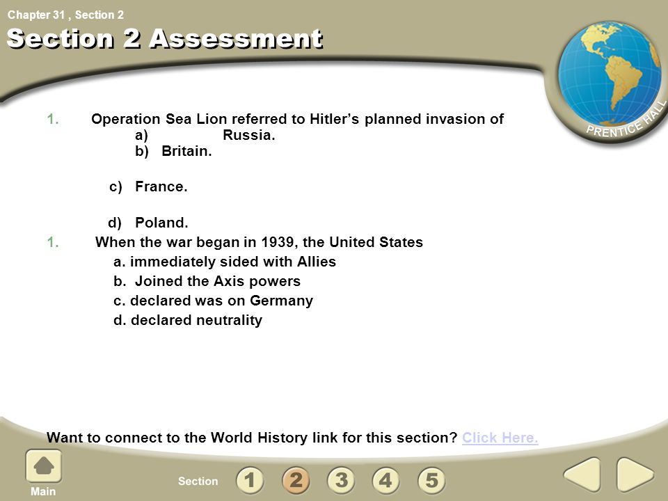 Section 2 Assessment 2. Operation Sea Lion referred to Hitler's planned invasion of a) Russia. b) Britain.