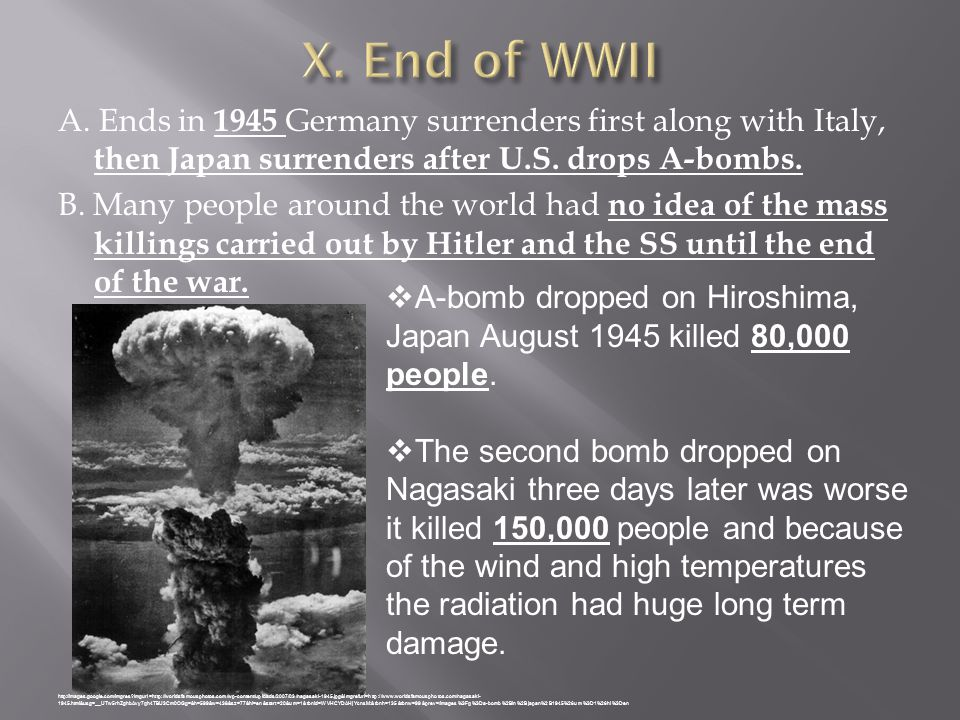 X. End of WWII