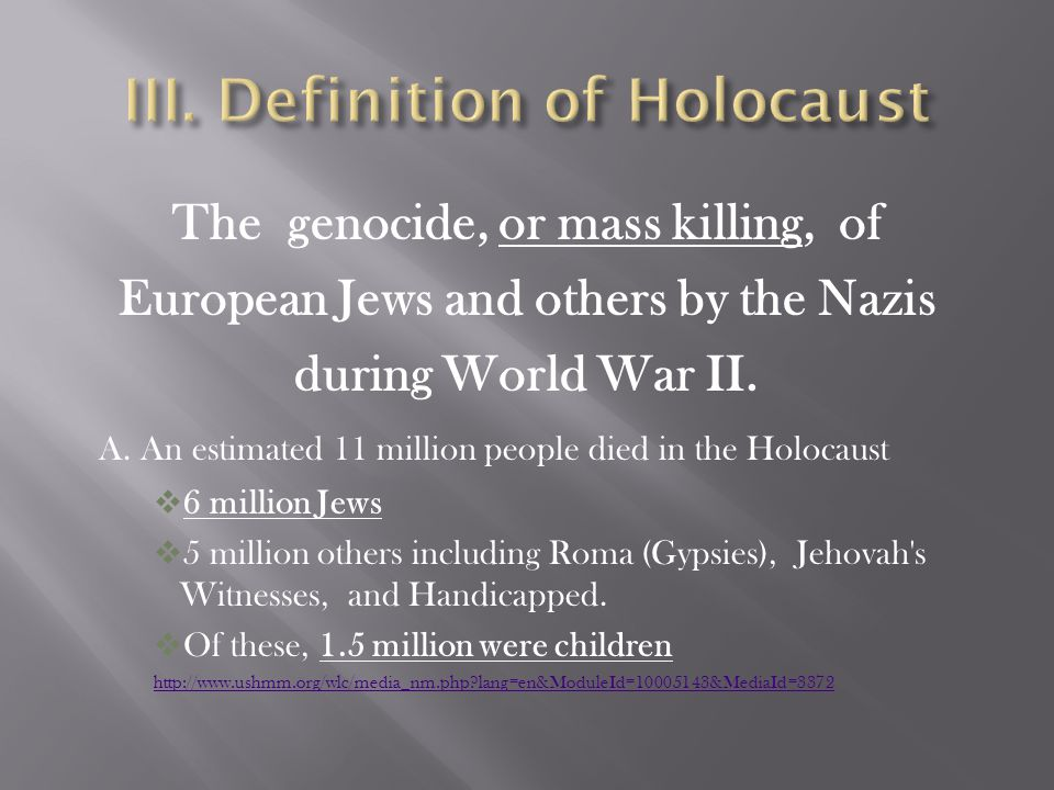 III. Definition of Holocaust