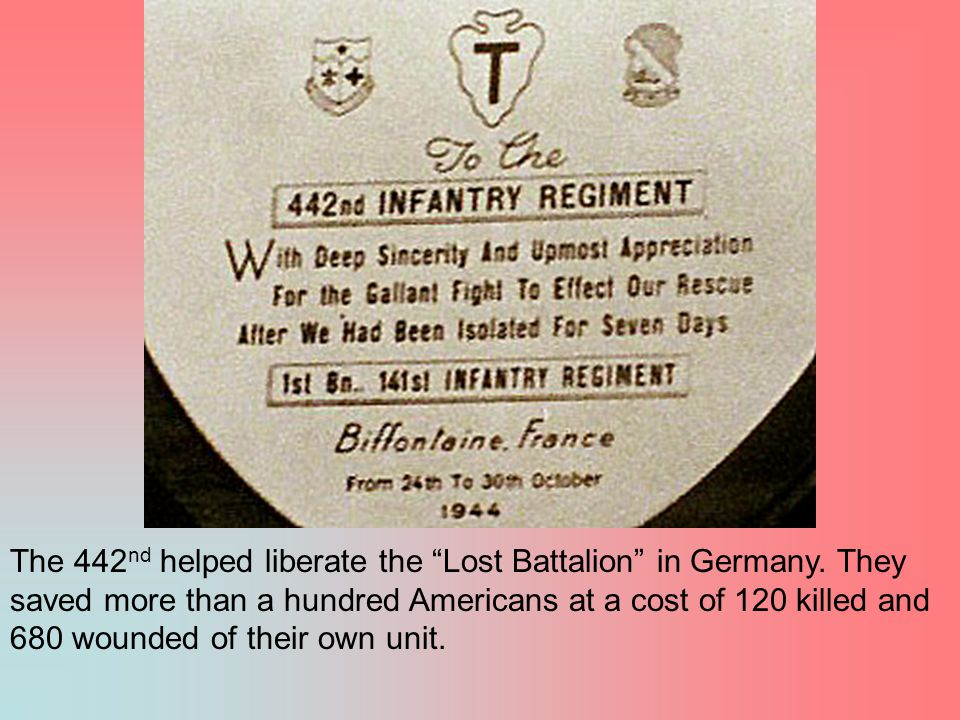 The 442nd helped liberate the Lost Battalion in Germany