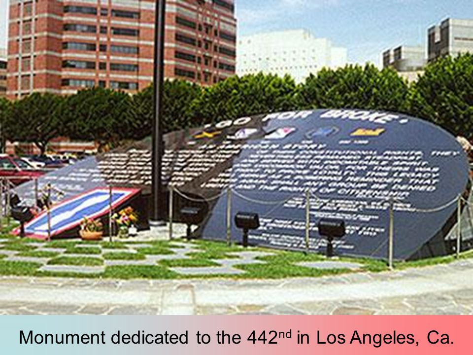 Monument dedicated to the 442nd in Los Angeles, Ca.