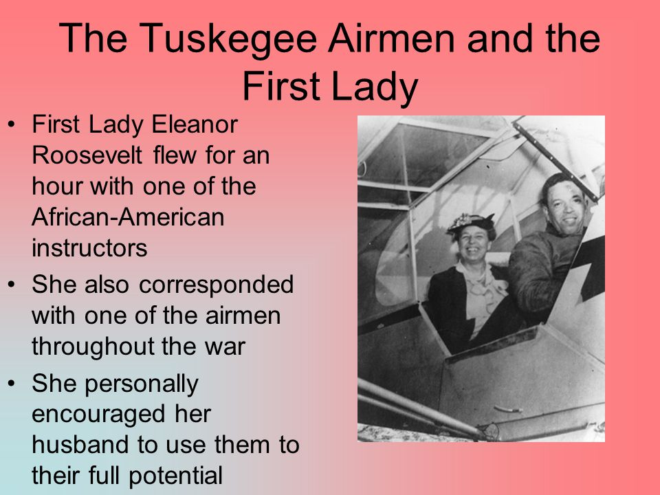 The Tuskegee Airmen and the First Lady