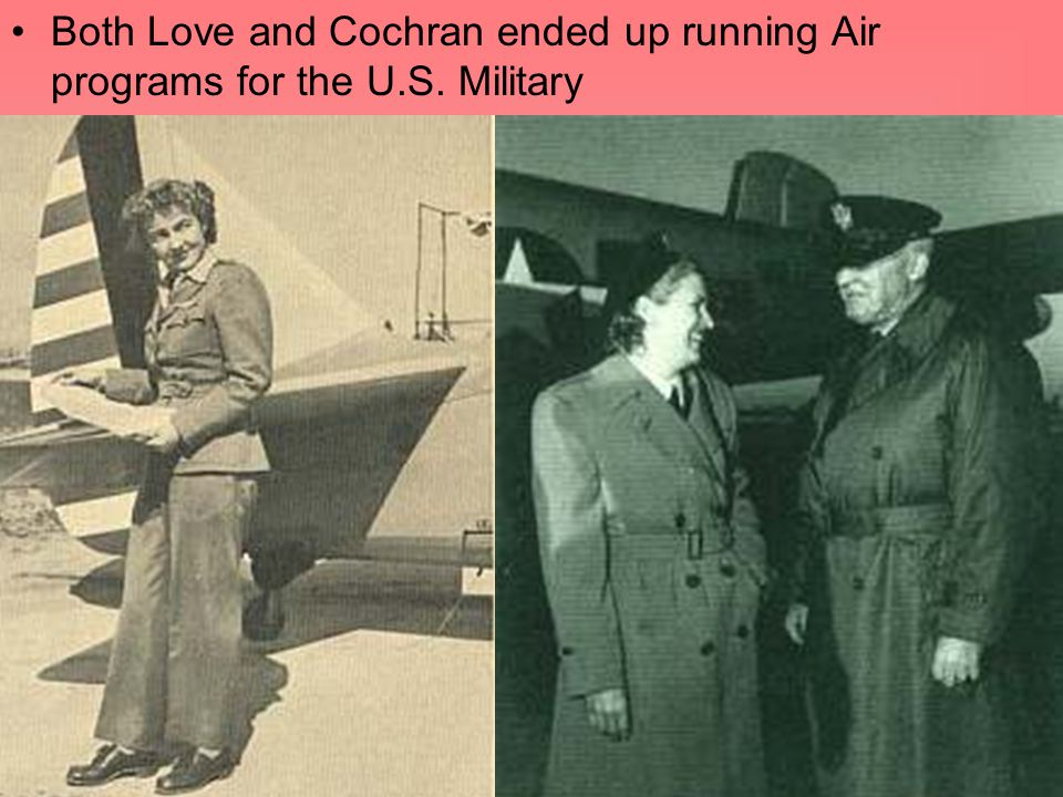 Both Love and Cochran ended up running Air programs for the U. S