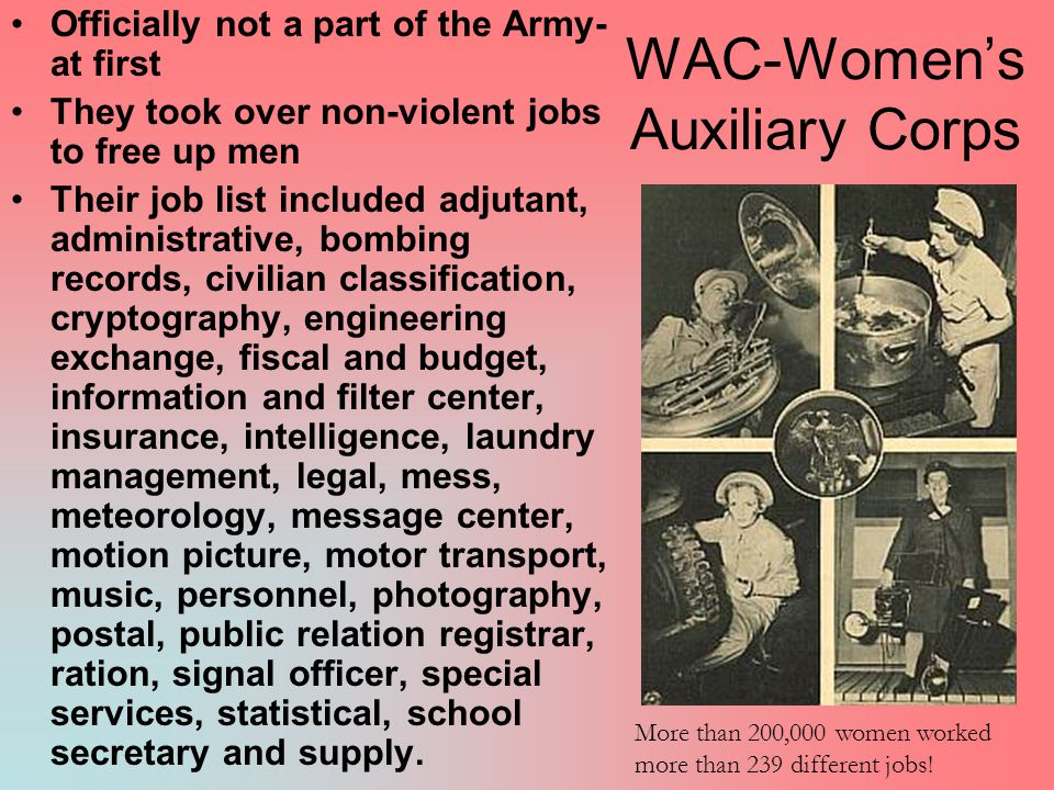 WAC-Women's Auxiliary Corps