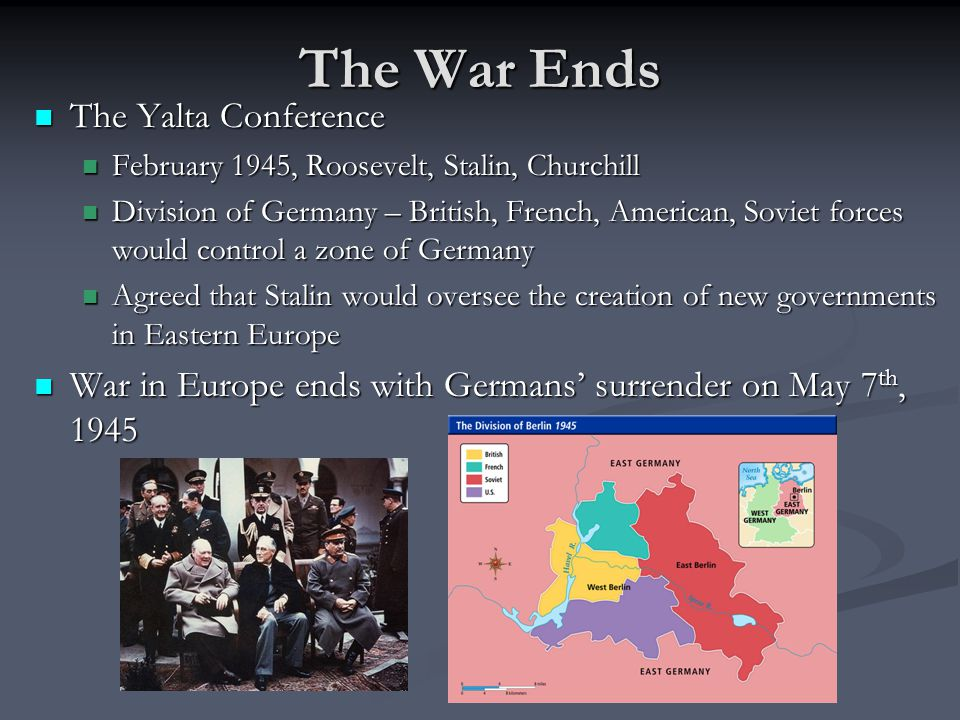 The War Ends The Yalta Conference
