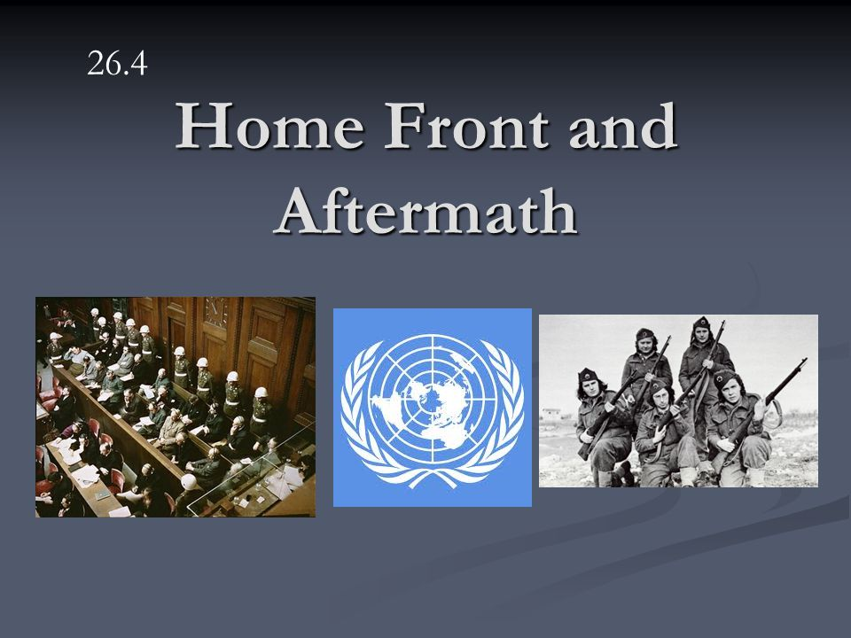 Home Front and Aftermath