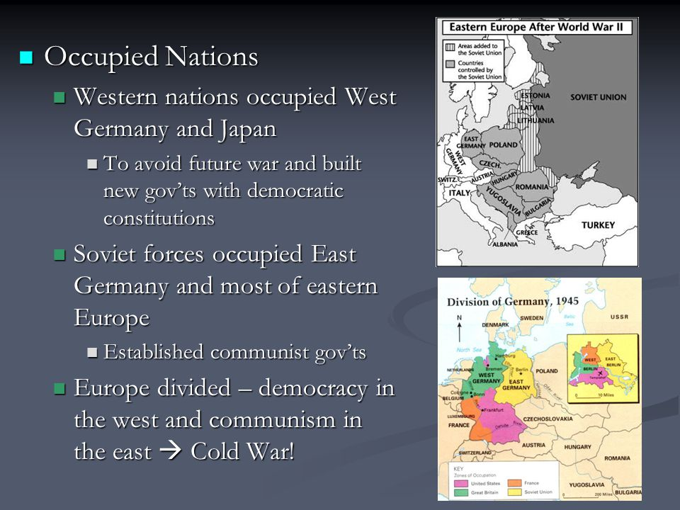 Occupied Nations Western nations occupied West Germany and Japan