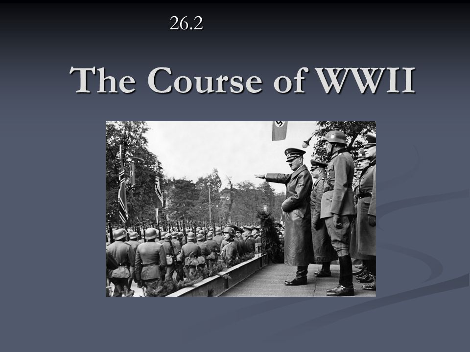26.2 The Course of WWII