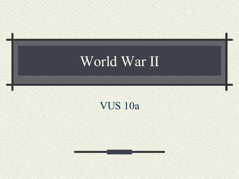 World War II VUS 10a