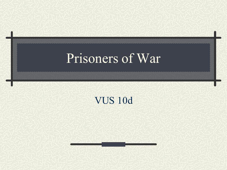 Prisoners of War VUS 10d