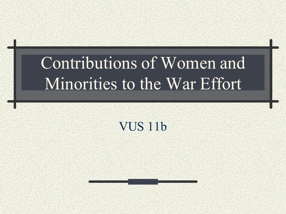 Contributions of Women and Minorities to the War Effort
