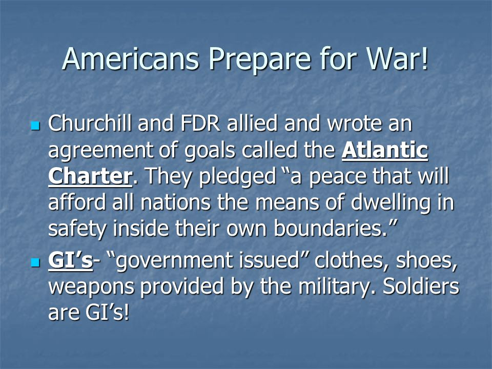 Americans Prepare for War!