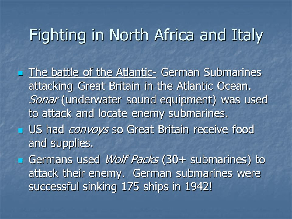 Fighting in North Africa and Italy