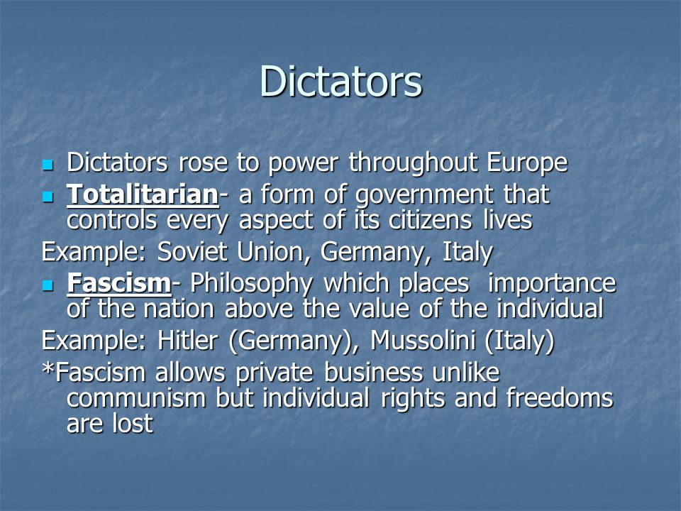 Dictators Dictators rose to power throughout Europe