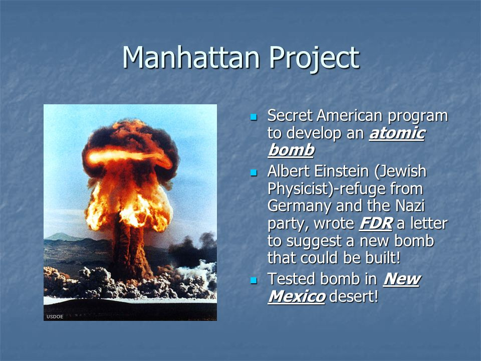 Manhattan Project Secret American program to develop an atomic bomb