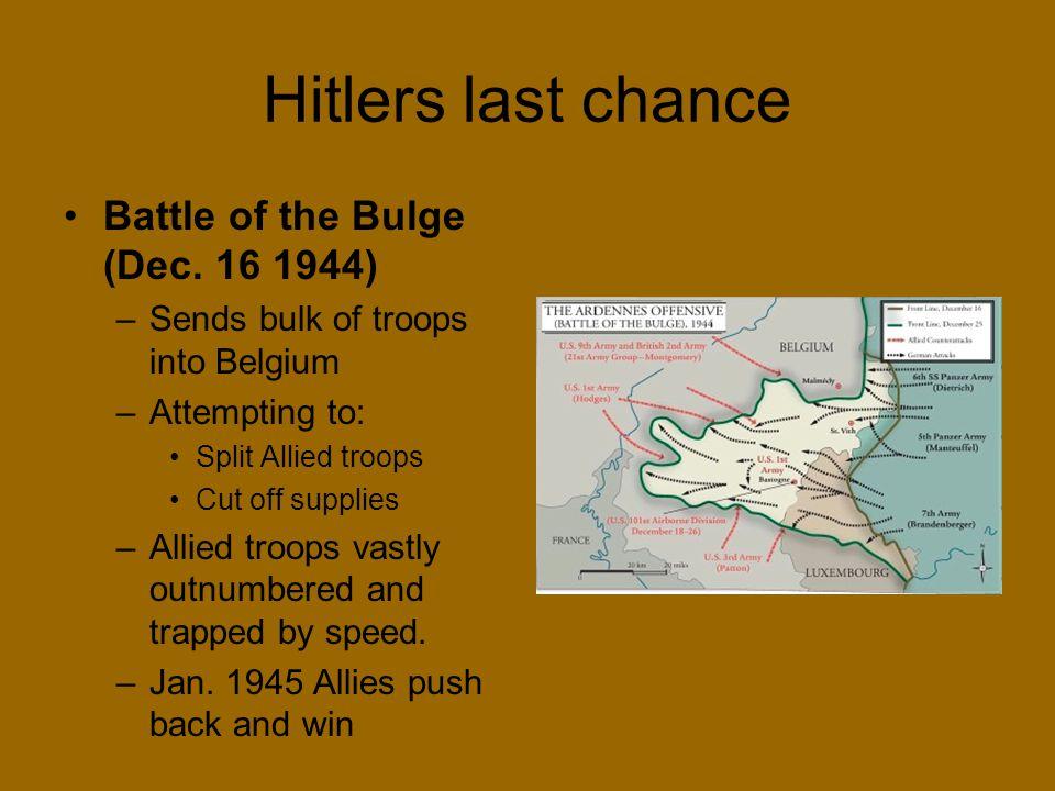 Hitlers last chance Battle of the Bulge (Dec. 16 1944)