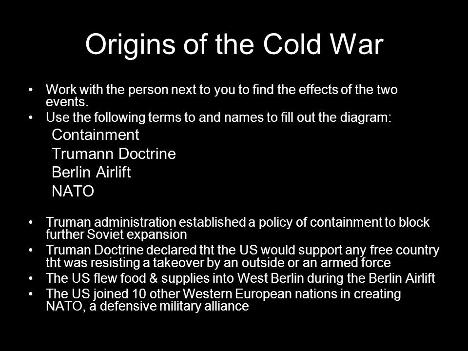 Origins of the Cold War Containment Trumann Doctrine Berlin Airlift