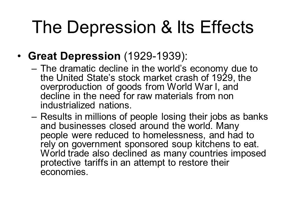 The Depression & Its Effects