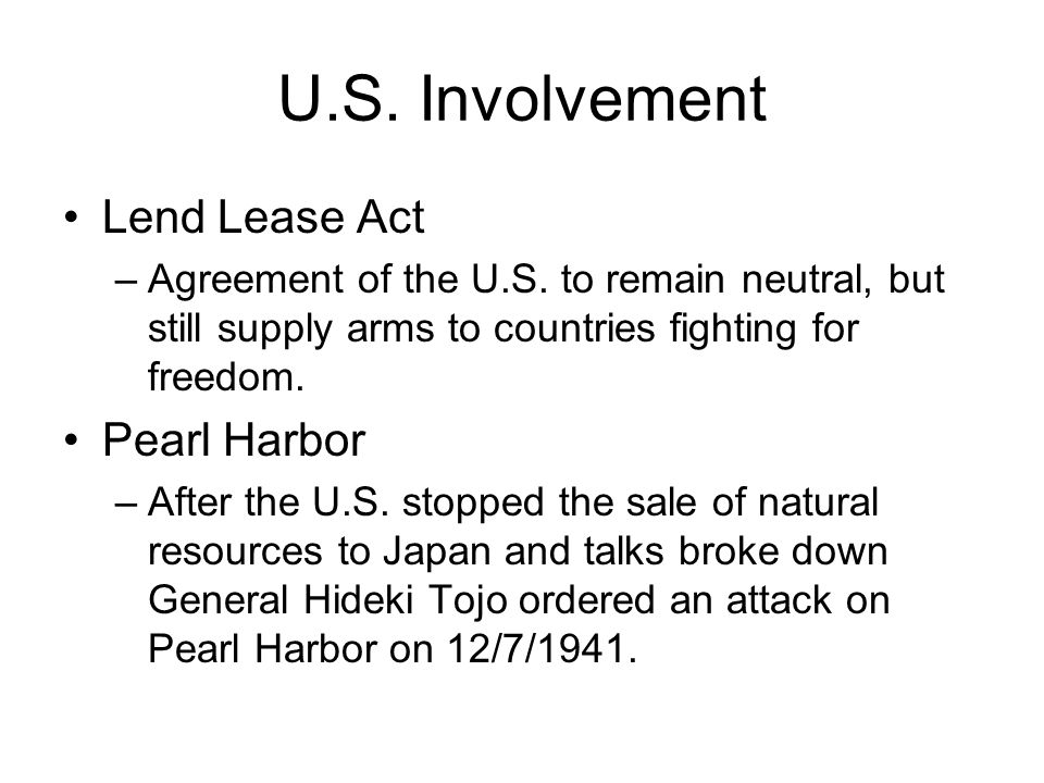 U.S. Involvement Lend Lease Act Pearl Harbor