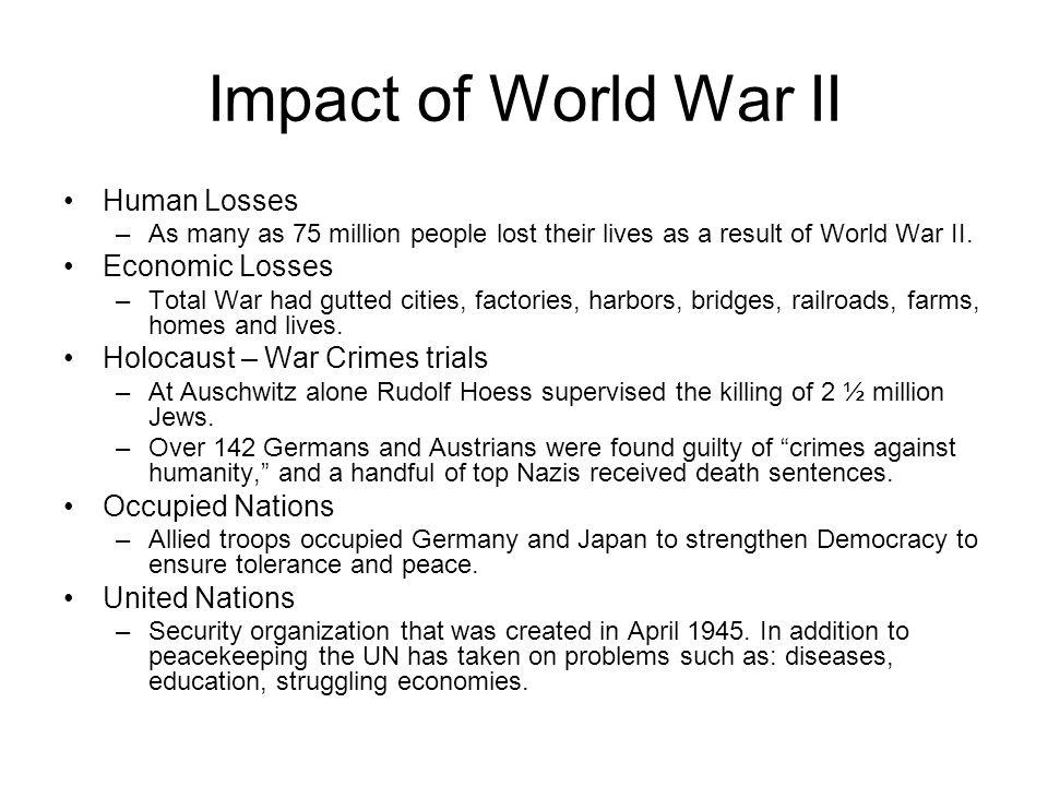 Impact of World War II Human Losses Economic Losses