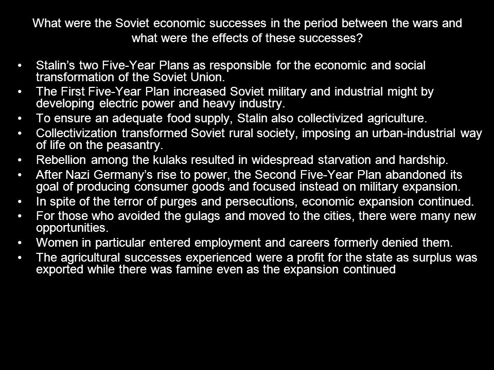 What were the Soviet economic successes in the period between the wars and what were the effects of these successes