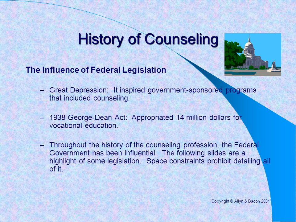 History of Counseling The Influence of Federal Legislation