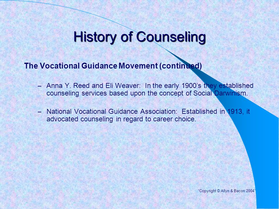 History of Counseling The Vocational Guidance Movement (continued)