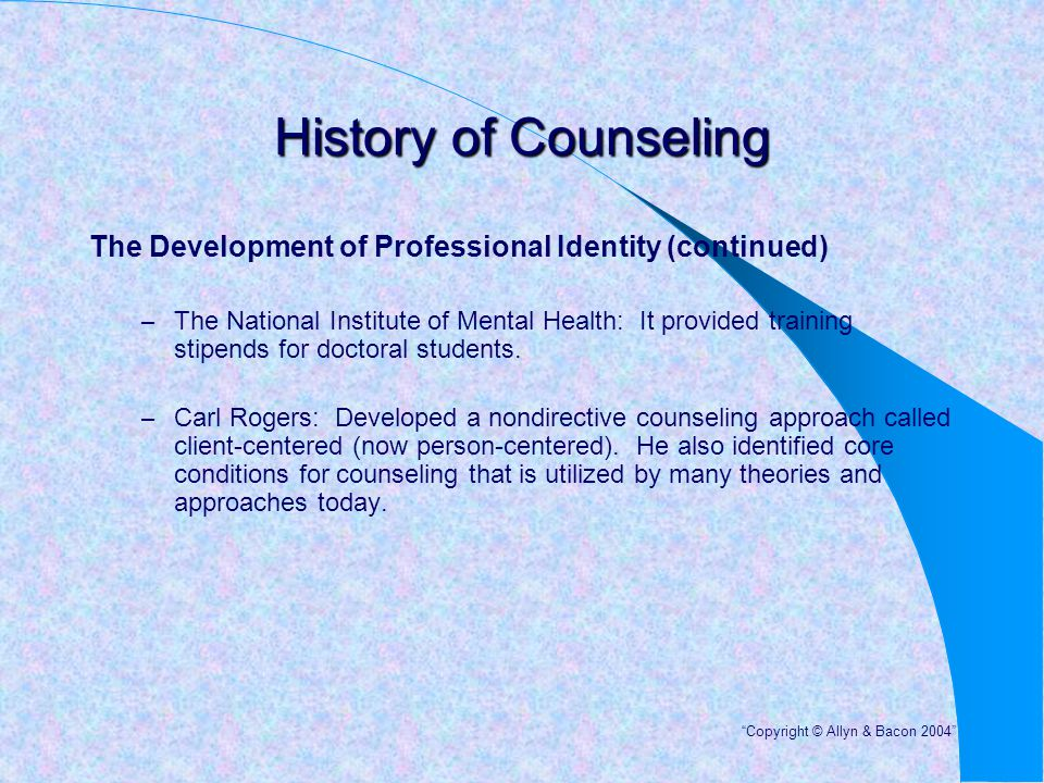 History of Counseling The Development of Professional Identity (continued)