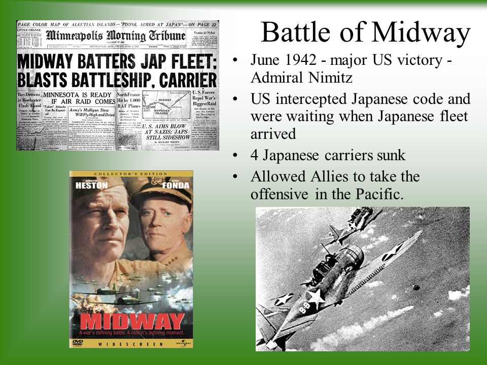 Battle of Midway June 1942 - major US victory - Admiral Nimitz
