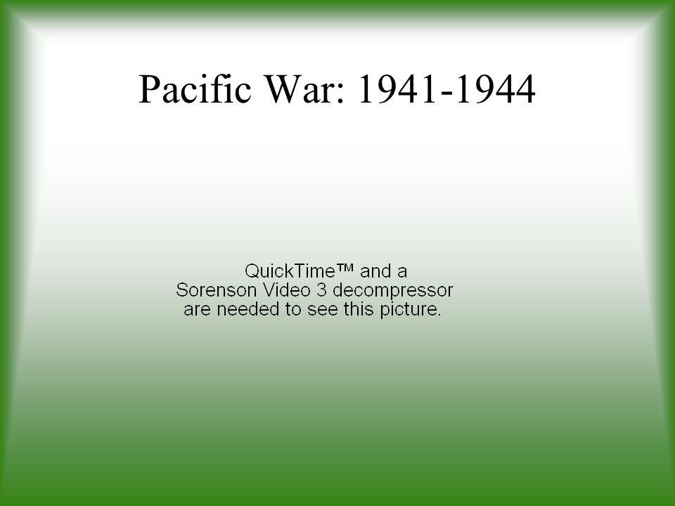 Pacific War: 1941-1944