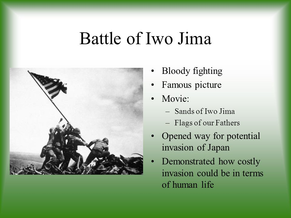 Battle of Iwo Jima Bloody fighting Famous picture Movie: