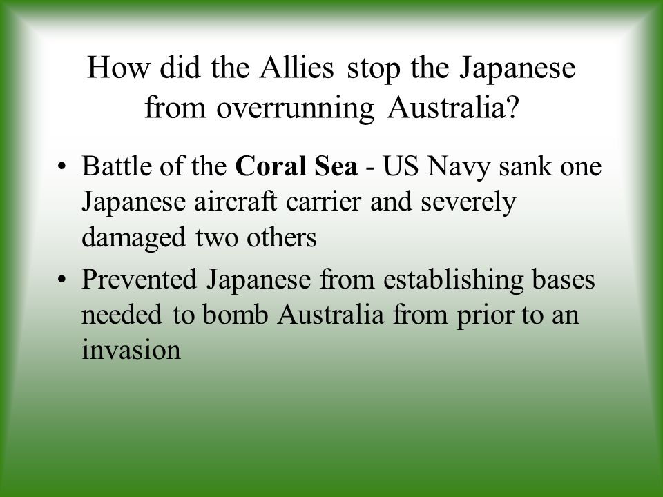 How did the Allies stop the Japanese from overrunning Australia