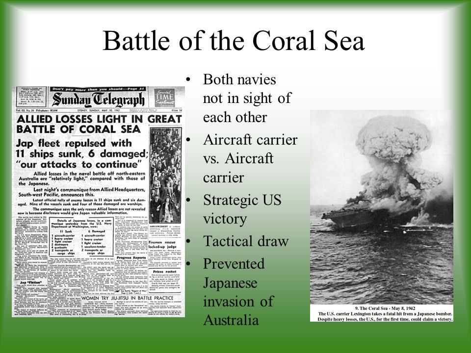 Battle of the Coral Sea Both navies not in sight of each other