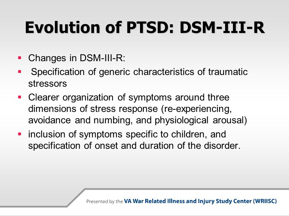Evolution of PTSD: DSM-III-R