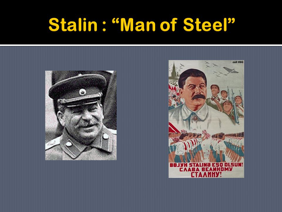 Stalin : Man of Steel