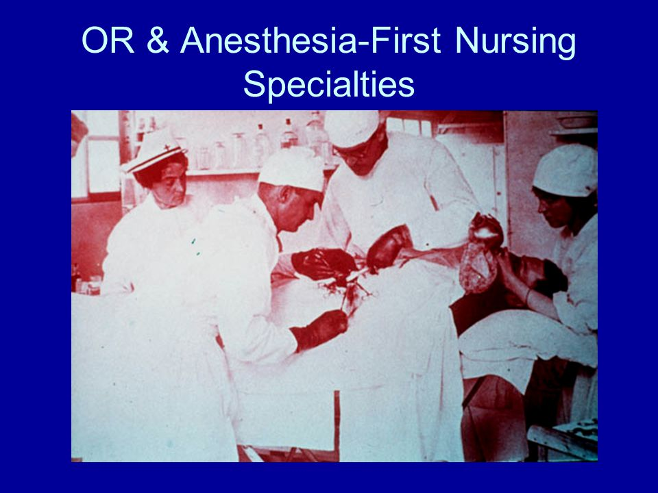 OR & Anesthesia-First Nursing Specialties