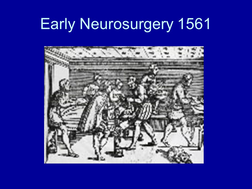 Early Neurosurgery 1561
