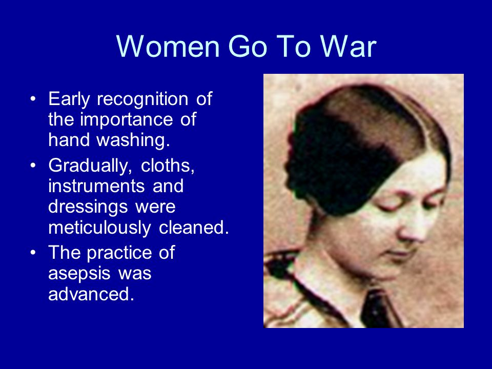 Women Go To War Early recognition of the importance of hand washing.