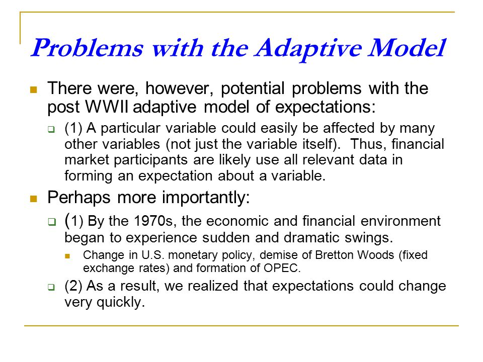 Problems with the Adaptive Model