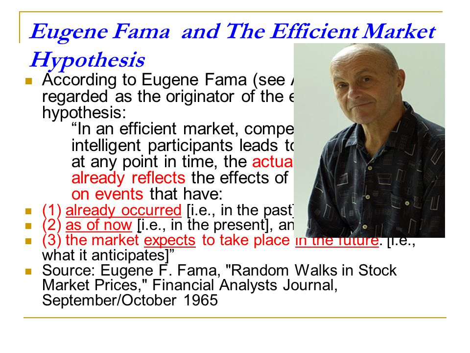 Eugene Fama and The Efficient Market Hypothesis