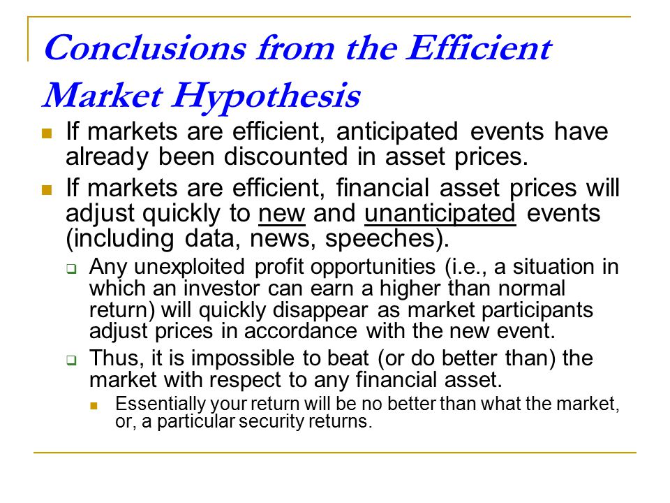 Conclusions from the Efficient Market Hypothesis