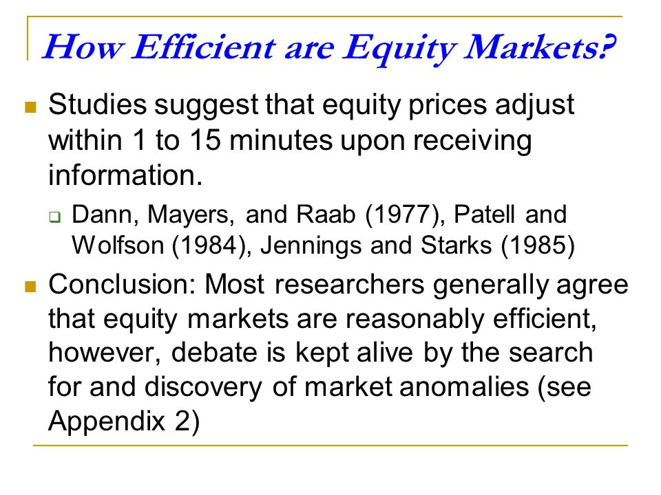 How Efficient are Equity Markets