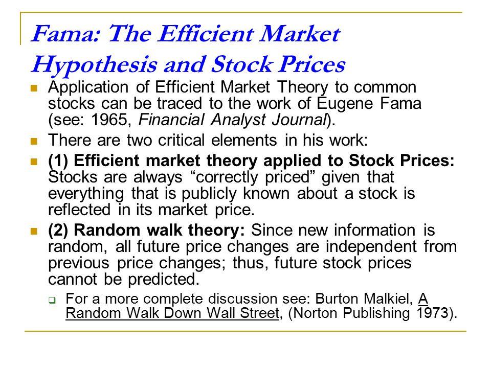 Fama: The Efficient Market Hypothesis and Stock Prices