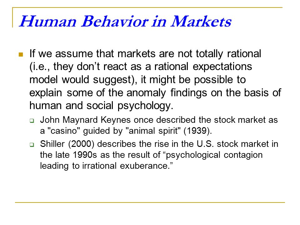 Human Behavior in Markets