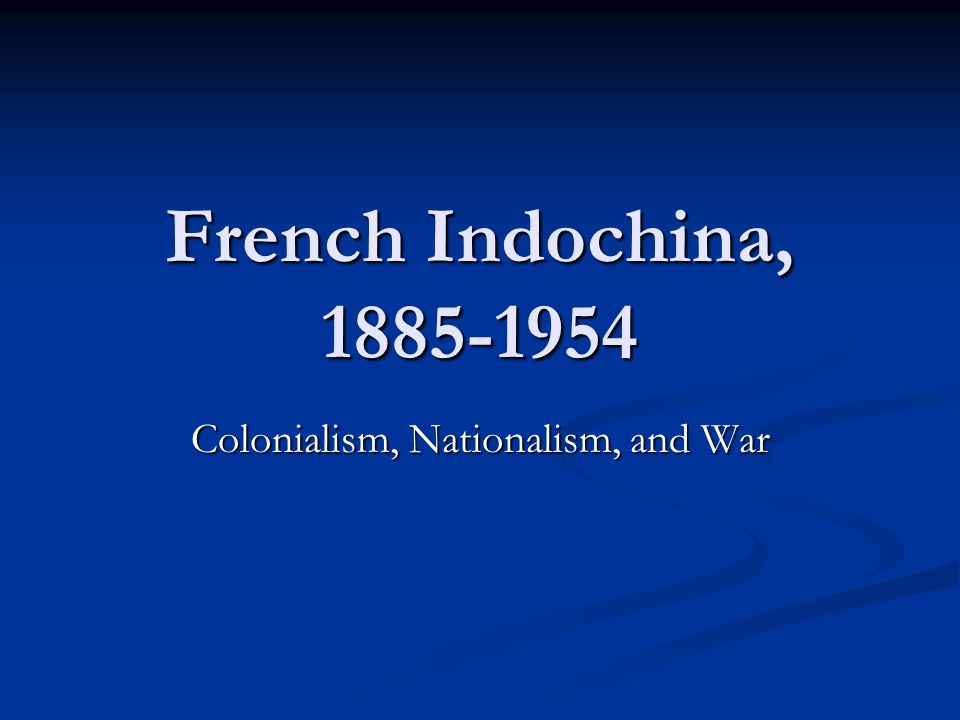 Colonialism, Nationalism, and War