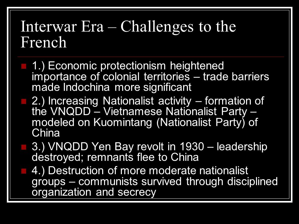 Interwar Era – Challenges to the French