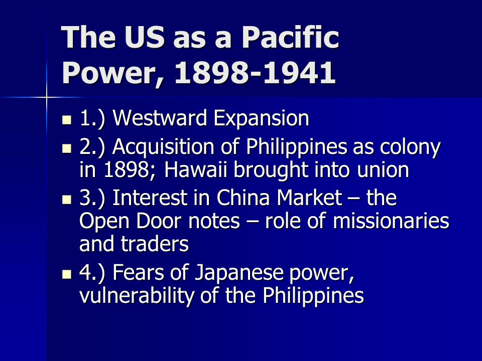 The US as a Pacific Power, 1898-1941