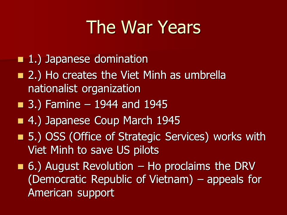 The War Years 1.) Japanese domination